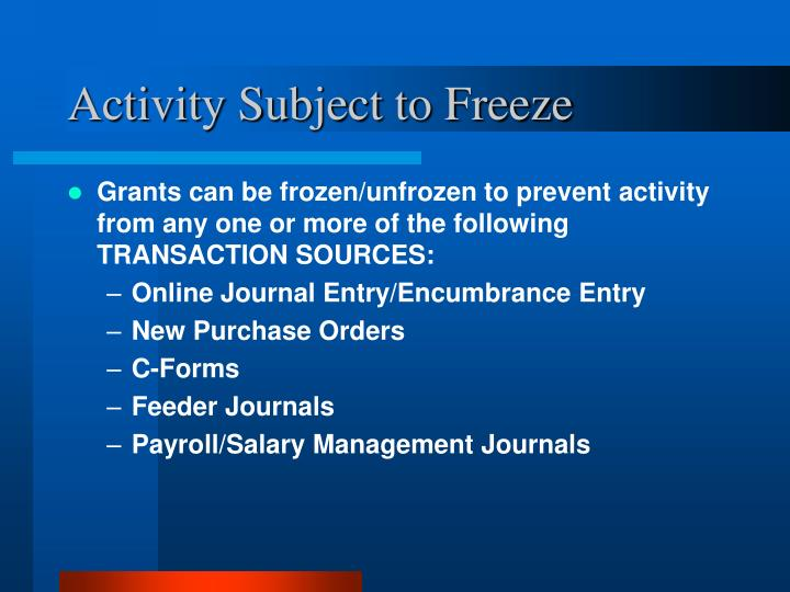 Activity Subject to Freeze