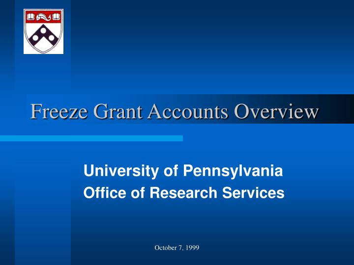 Freeze grant accounts overview