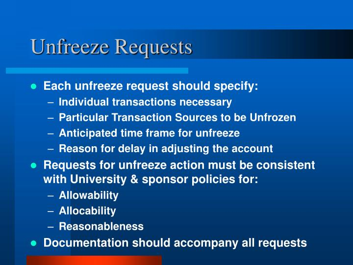 Unfreeze Requests