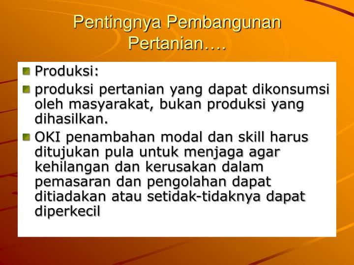 Pentingnya Pembangunan Pertanian….
