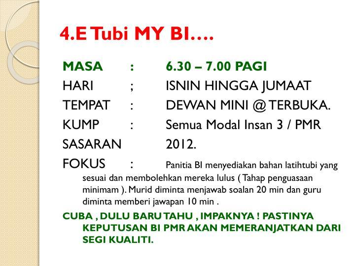 4.E Tubi MY BI….