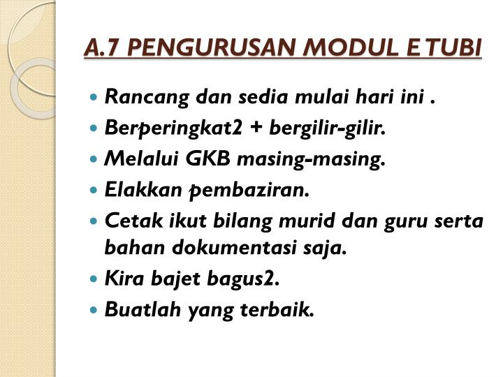 A.7 PENGURUSAN MODUL E TUBI