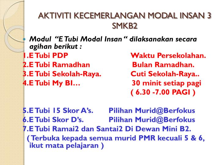 AKTIVITI KECEMERLANGAN MODAL INSAN 3 SMKB2