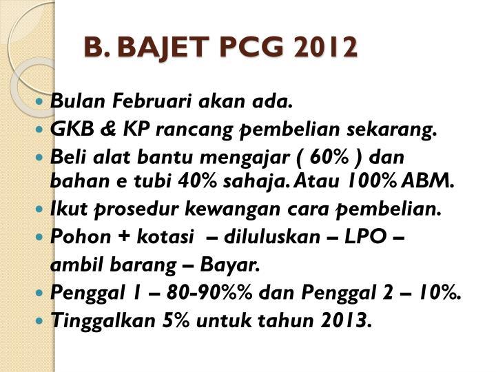 B. BAJET PCG 2012