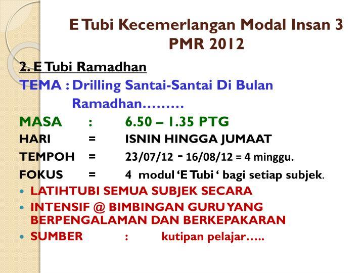 E Tubi Kecemerlangan Modal Insan 3 PMR 2012