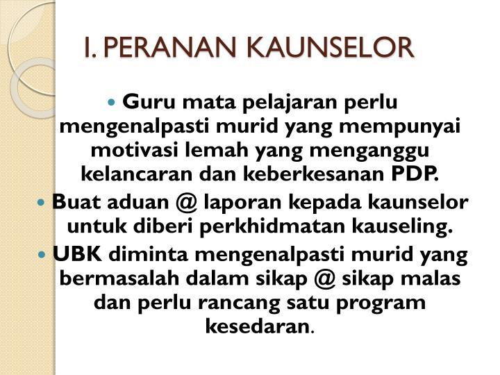 I. PERANAN KAUNSELOR