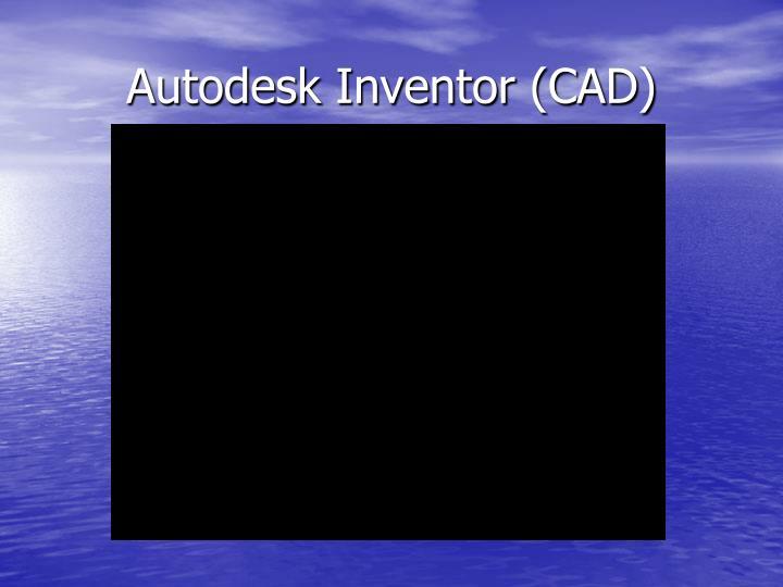 Autodesk Inventor (CAD)