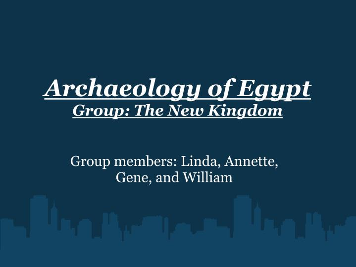 Archaeology of egypt group the new kingdom