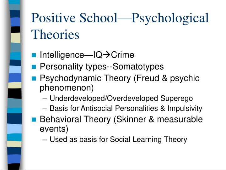 psychological theories of delinquency Chapter overview there are many psychological approaches to the study of human behavior however, those that are most relevant to a proper understanding of criminal.