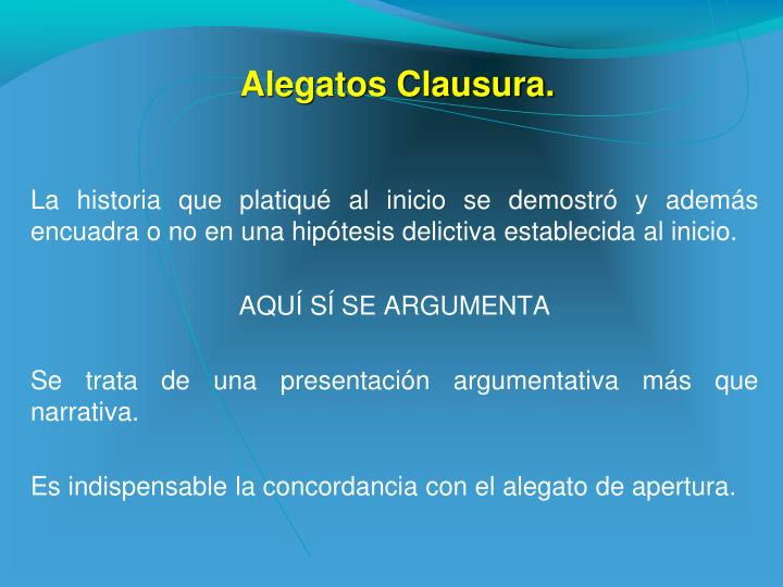 Alegatos Clausura.