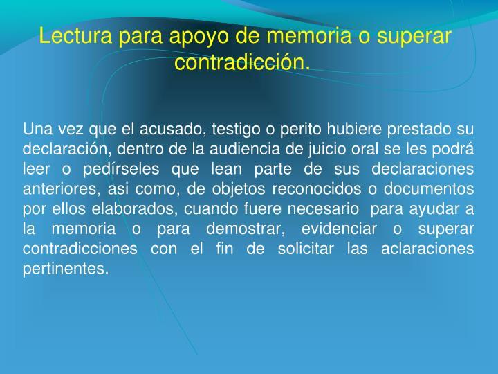 Lectura para apoyo de memoria o superar contradicción.