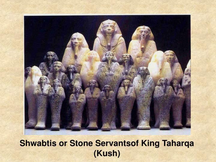 Shwabtis or Stone Servantsof King Taharqa (Kush)
