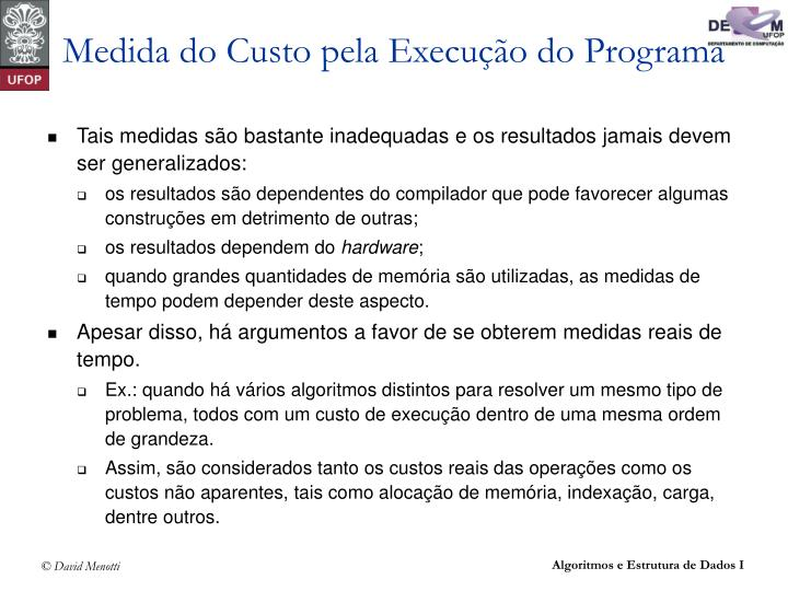 Medida do Custo pela Execução do Programa