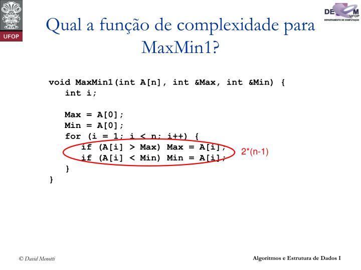 Qual a função de complexidade para MaxMin1?