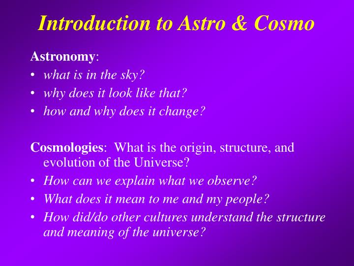 Introduction to Astro & Cosmo
