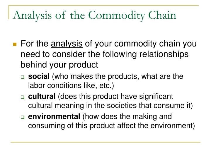 Analysis of the Commodity Chain