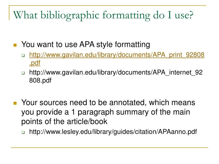What bibliographic formatting do I use?