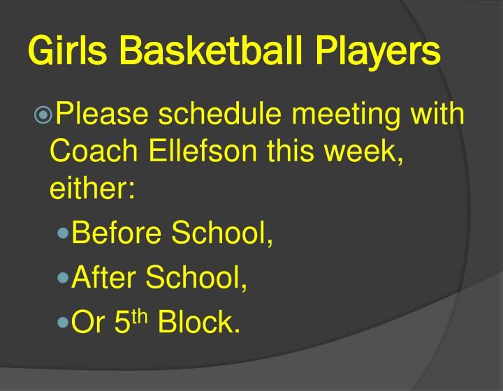 Girls basketball players