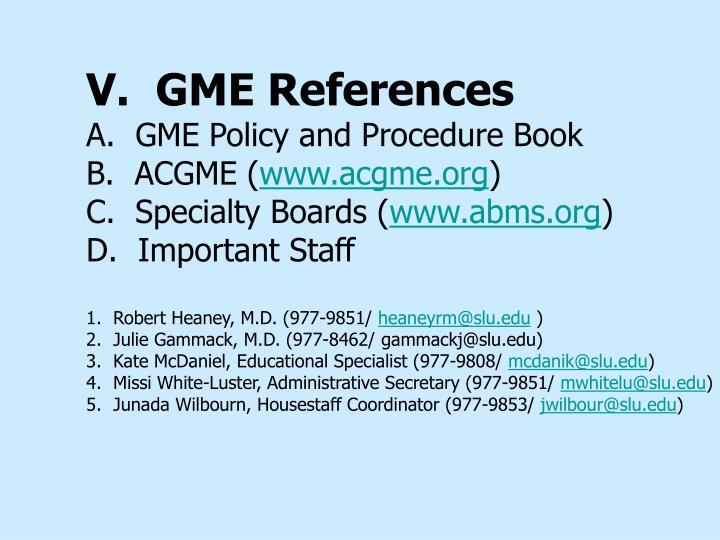 V.  GME References