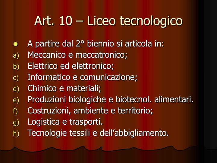 Art. 10 – Liceo tecnologico