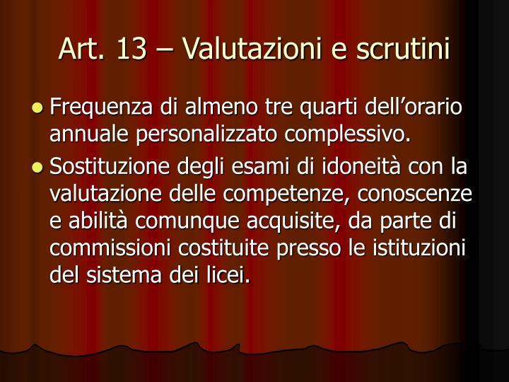 Art. 13 – Valutazioni e scrutini