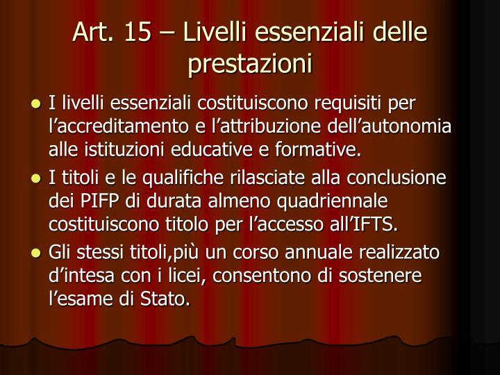 Art. 15 – Livelli essenziali delle prestazioni