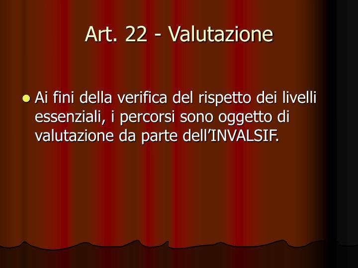 Art. 22 - Valutazione