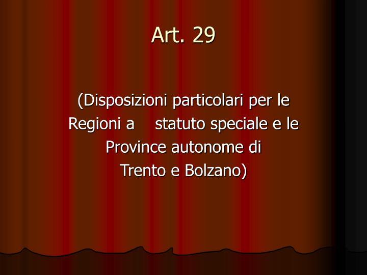 Art. 29
