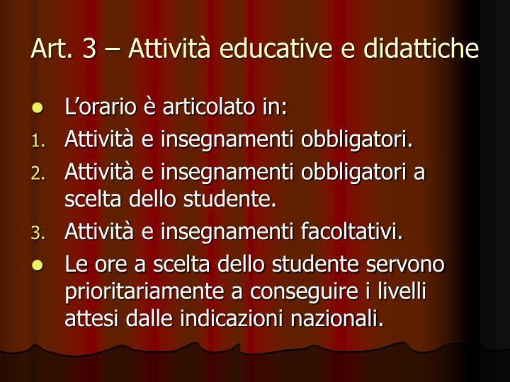 Art. 3 – Attività educative e didattiche