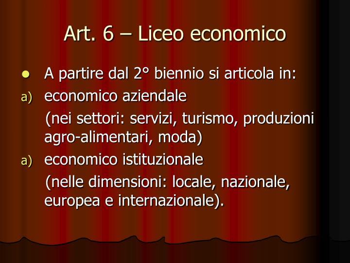 Art. 6 – Liceo economico