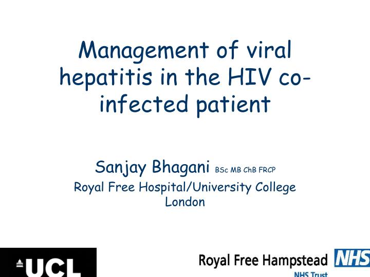 Management of viral hepatitis in the HIV co-infected patient
