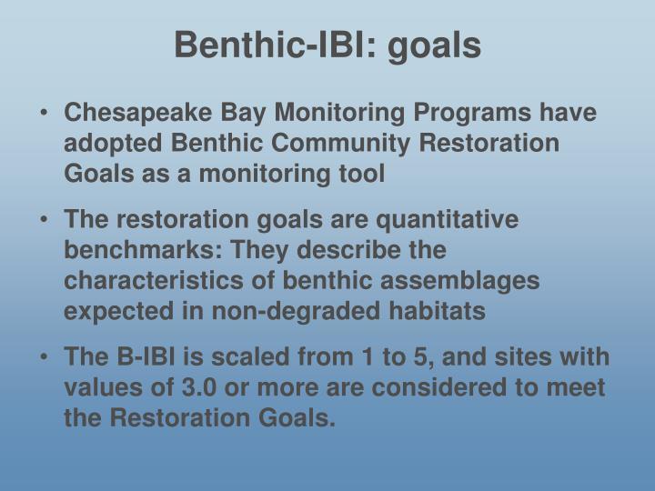 Benthic-IBI: goals