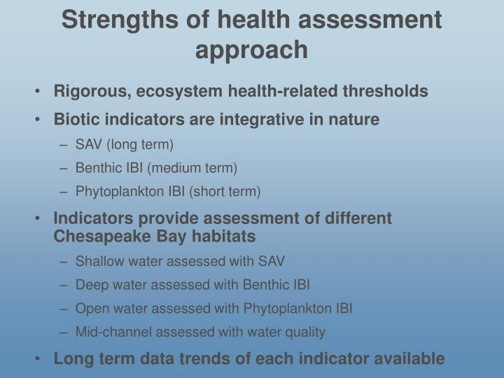 Strengths of health assessment approach