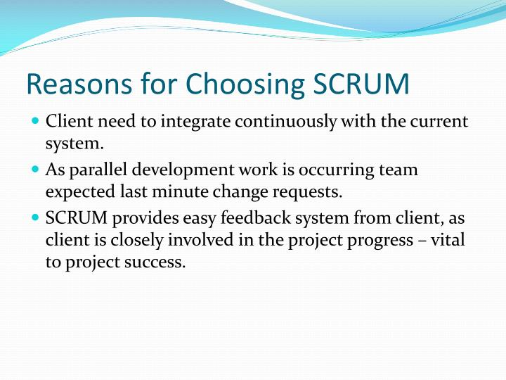 Reasons for Choosing SCRUM