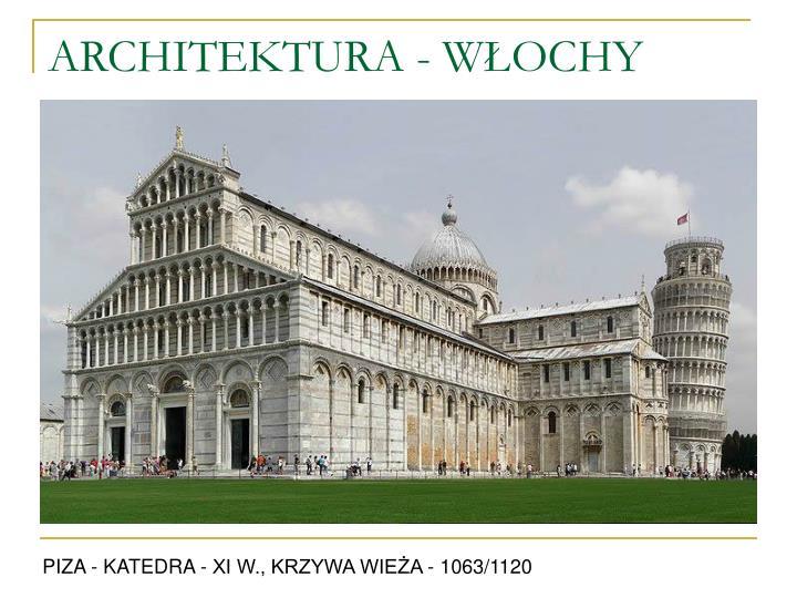 ARCHITEKTURA - WŁOCHY