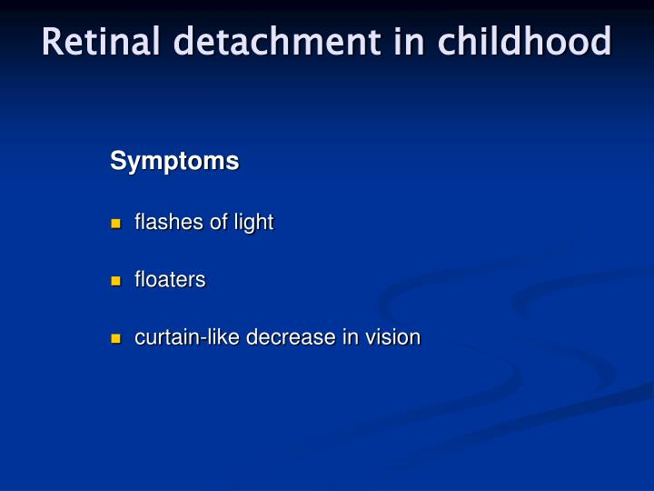 Retinal detachment in childhood