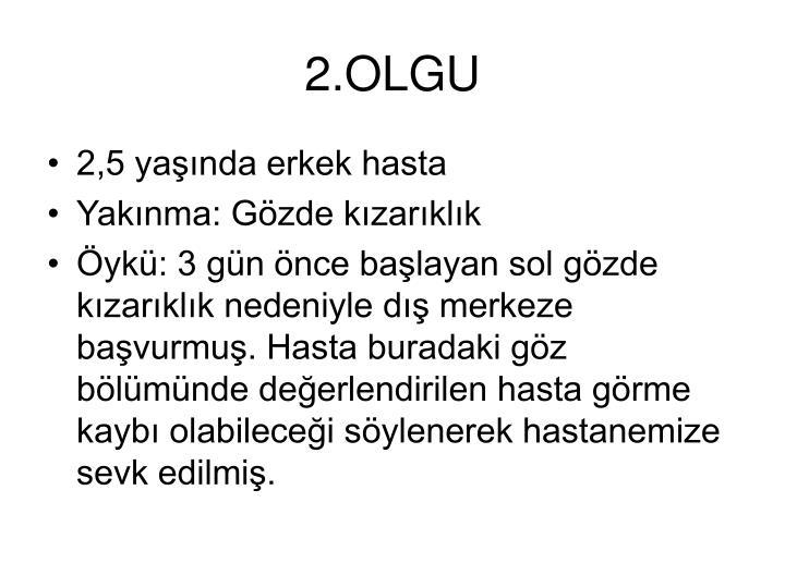 2.OLGU