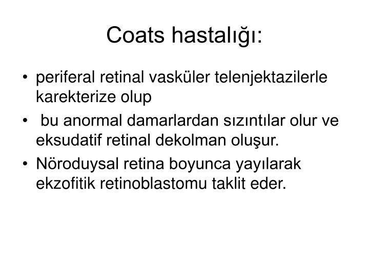 Coats hastalığı: