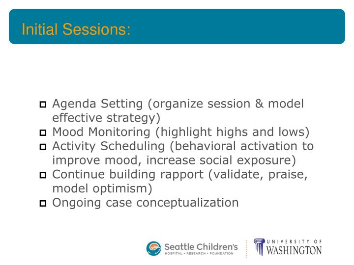 Initial Sessions: