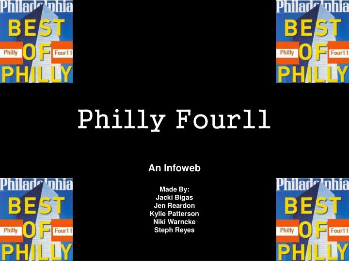 Philly four11