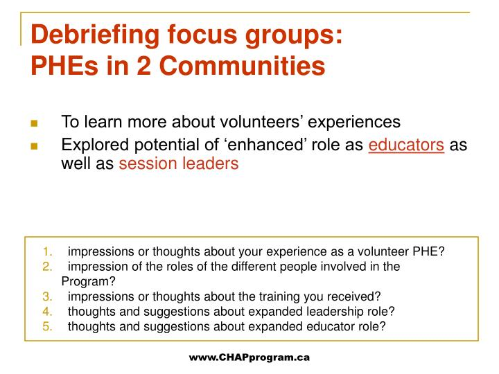 impressions or thoughts about your experience as a volunteer PHE?