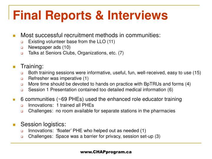 Final Reports & Interviews