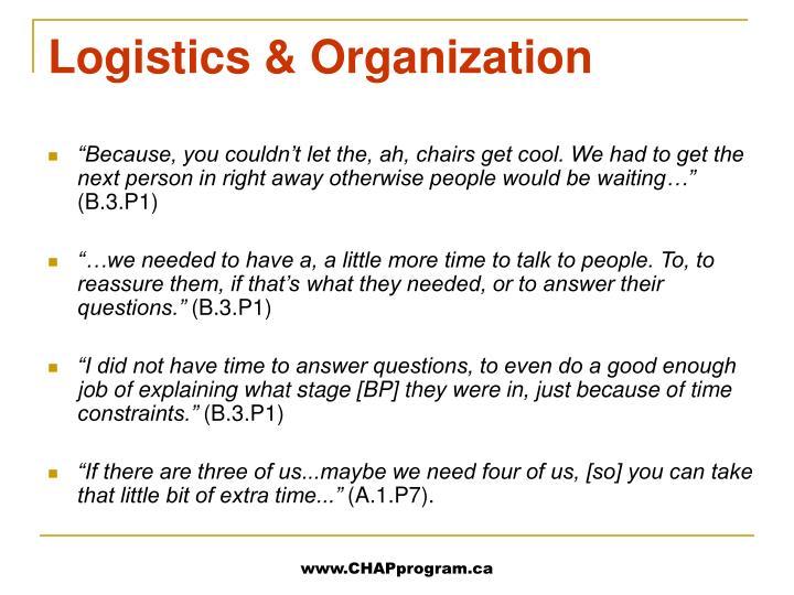 Logistics & Organization