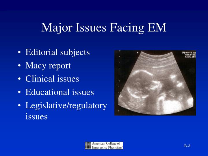 Major Issues Facing EM