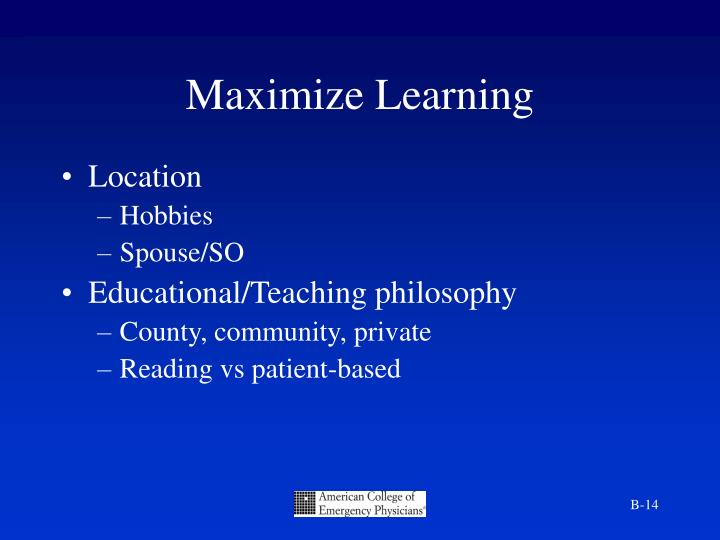 Maximize Learning