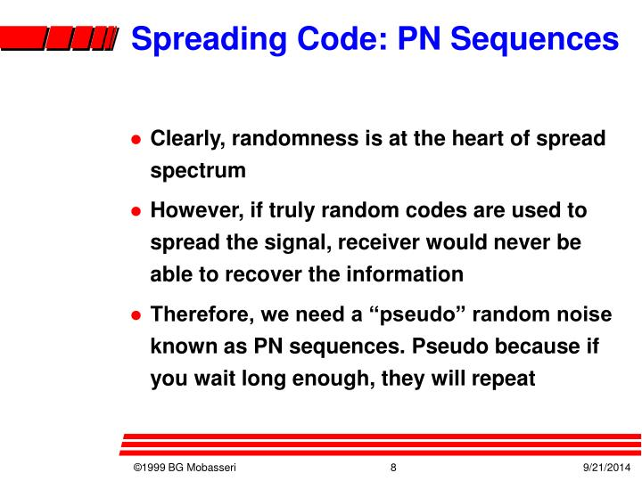 Spreading Code: PN Sequences