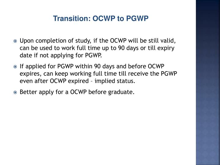 Transition: OCWP to PGWP