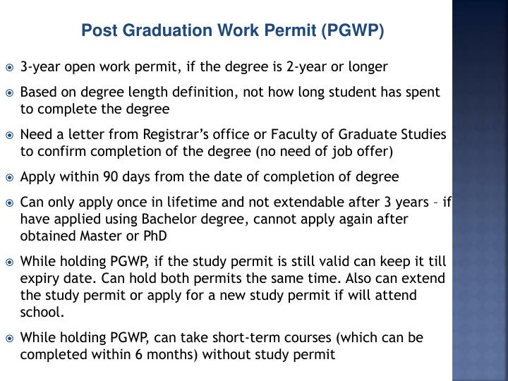 Post Graduation Work Permit (PGWP)