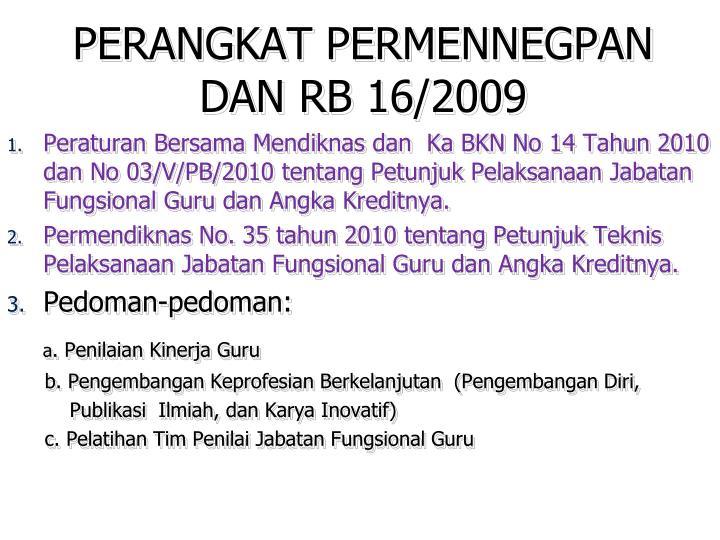 PERANGKAT PERMENNEGPAN DAN RB 16/2009