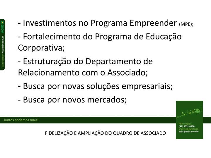 - Investimentos no Programa Empreender
